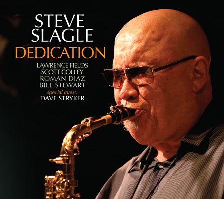 Steve Slagle Dedication